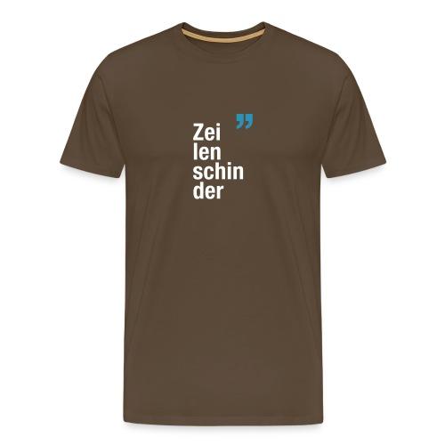 Zeilenschinder - Männer Premium T-Shirt