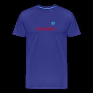 T-Shirts ~ Männer Premium T-Shirt ~ Testsieger