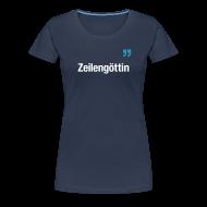 T-Shirts ~ Frauen Premium T-Shirt ~ ZEILENGÖTTIN