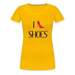 I love shoes - Women's Premium T-Shirt