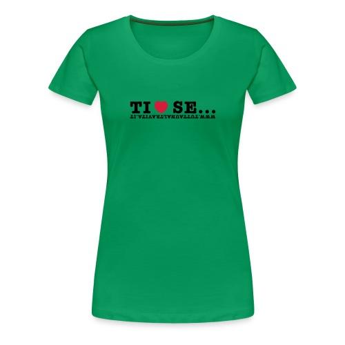 Tshirt verde Ti amo se - Maglietta Premium da donna