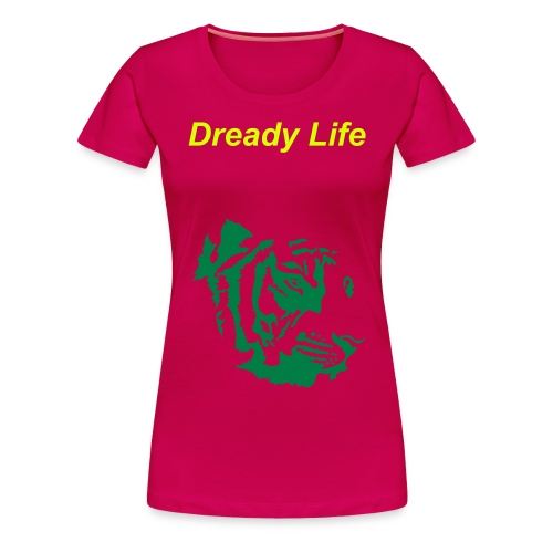 Dready Life for Woman - T-shirt Premium Femme