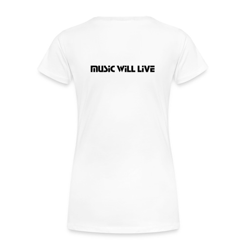 Jarrofile's Official Shirt (Music Will Live) - T-shirt Premium Femme