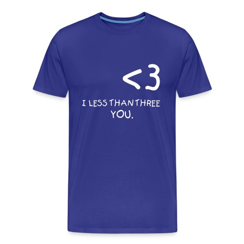 I Less Than Three You - Men's Premium T-Shirt