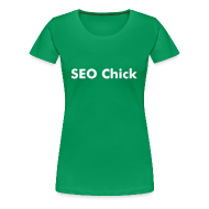T-Shirts ~ Women's Premium T-Shirt ~ SEO Chicks T-Shirt