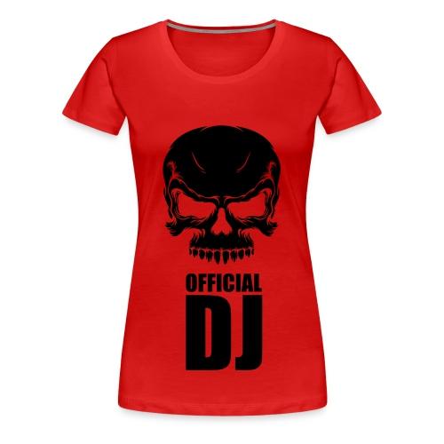 DJ OFFICIAL  - T-shirt Premium Femme