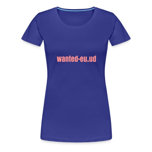 pull wanted - T-shirt Premium Femme