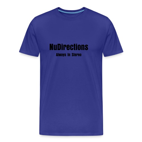 NuDirections Always In Stereo - T-shirt Premium Homme