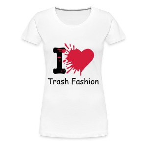 I (heart) Trash Fashion  - Women's Premium T-Shirt