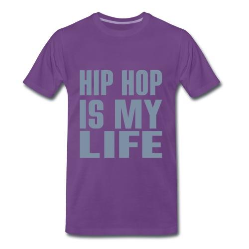 T-Shirt hip hop is my life - T-shirt Premium Homme