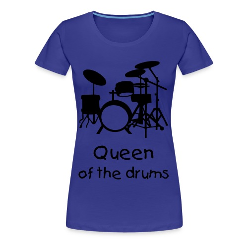King of the Drums - Frauen Premium T-Shirt