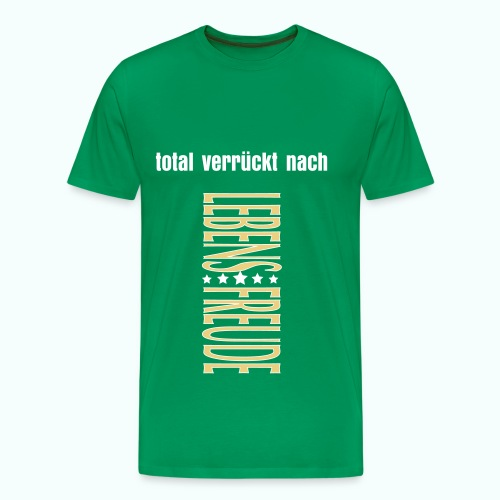 TOTAL VERRÜCKT - Men's Premium T-Shirt
