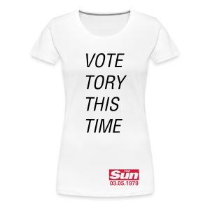 Vote Tory This Time - Women's Premium T-Shirt