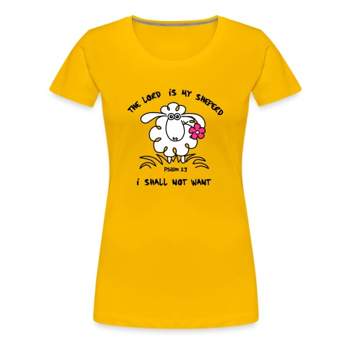 Shirt The Lord is my Sheperd - einseitig - Frauen Premium T-Shirt