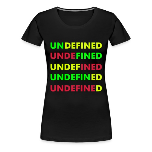 Undefined Tricolor Girlie - Vrouwen Premium T-shirt
