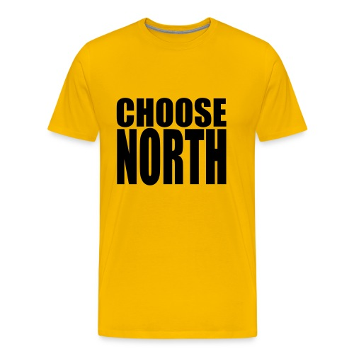 Choose North - Men's Premium T-Shirt