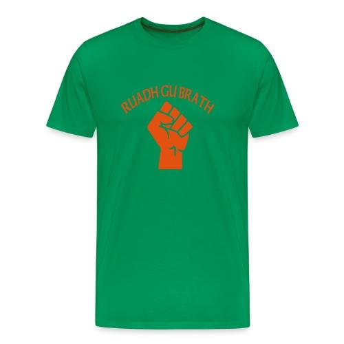Ruadh Gu Brath - Men's Premium T-Shirt