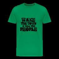 T-Shirts ~ Men's Premium T-Shirt ~ Wake The Town