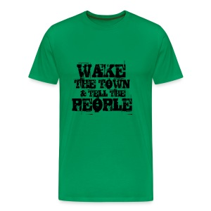 Wake The Town - Men's Premium T-Shirt