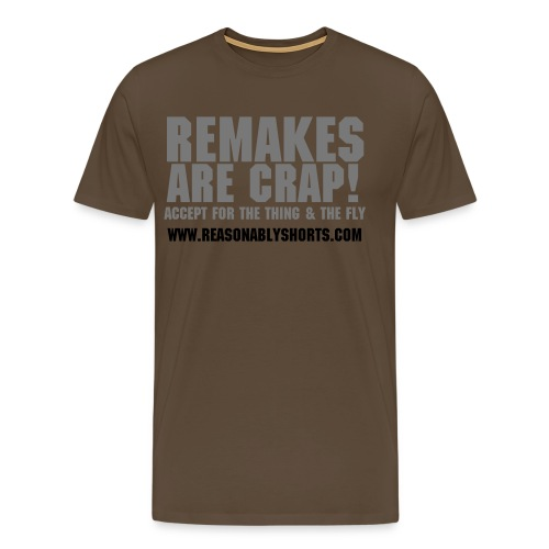 REMAKES ARE CRAP! - Men's Premium T-Shirt
