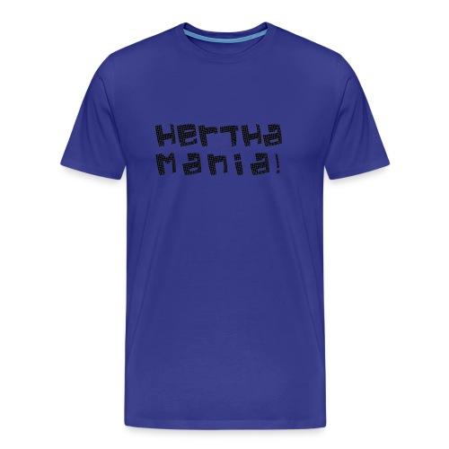Herthamania! (Männer Shirt) - Männer Premium T-Shirt