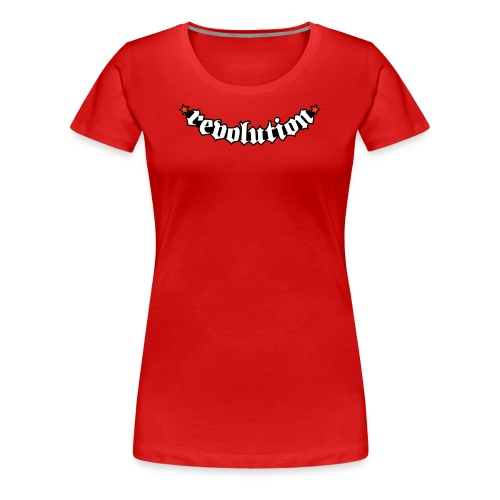 Revolution Tee - Women's Premium T-Shirt