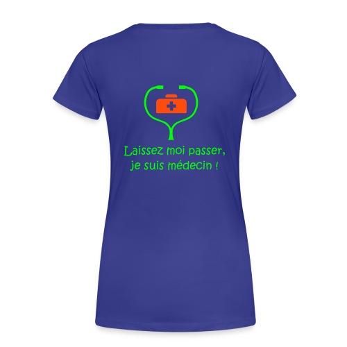 LE t-shirt des étudiants de médecine (version femme) - T-shirt Premium Femme