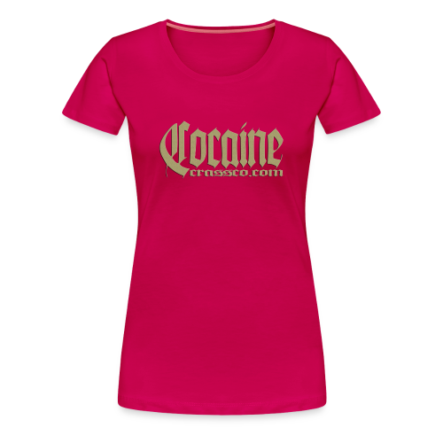 Cocaine - Frauen Premium T-Shirt