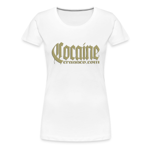 cocaine - Frauen Premium T-Shirt