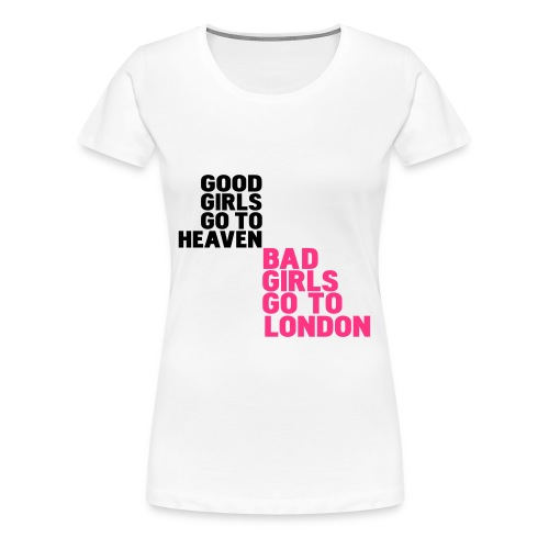 good girls  - Women's Premium T-Shirt