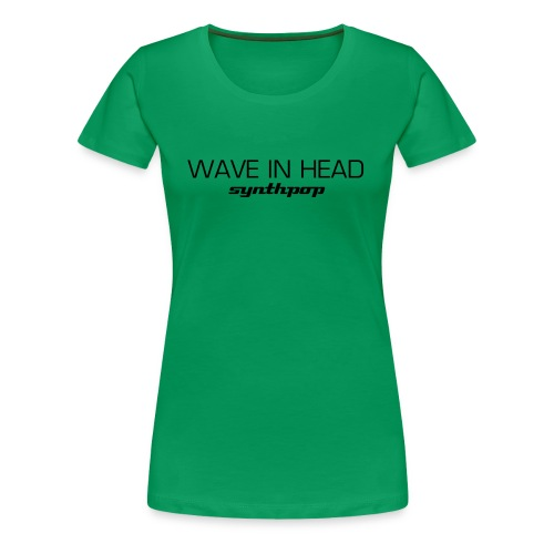 Girlie WAVE grün - Frauen Premium T-Shirt