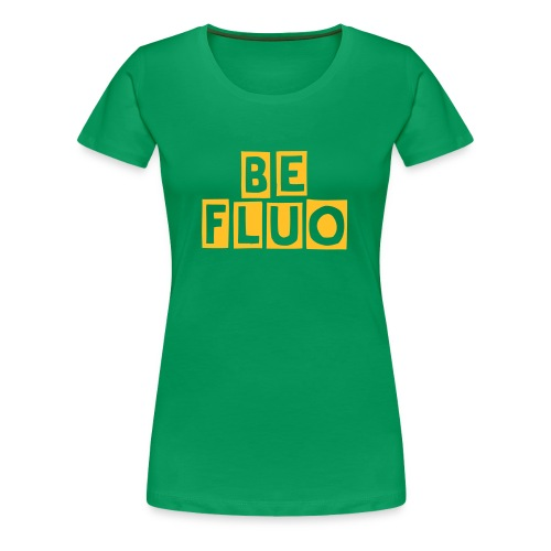 Be Fluo T-shirt Donna - Women's Premium T-Shirt