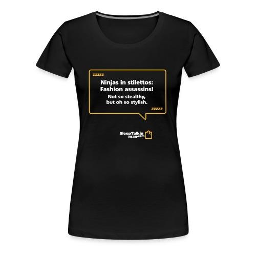 WOMENS: Fashion assassins - Women's Premium T-Shirt