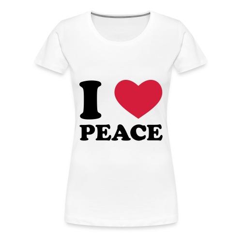 I LOVE PEACE - T-shirt Premium Femme