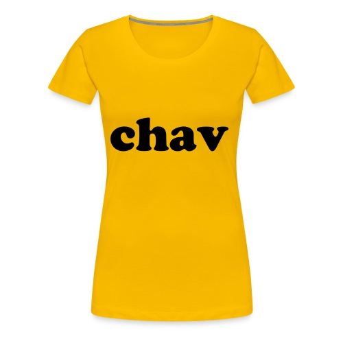 chav yellow - Women's Premium T-Shirt