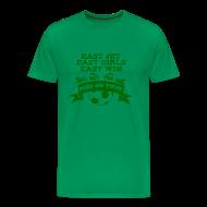 T-Shirts ~ Men's Premium T-Shirt ~ Easy Jet, Easy Girls, Easy Win