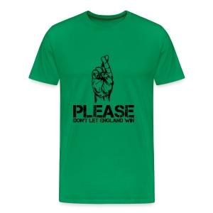 Please Don't Let England Win - Men's Premium T-Shirt
