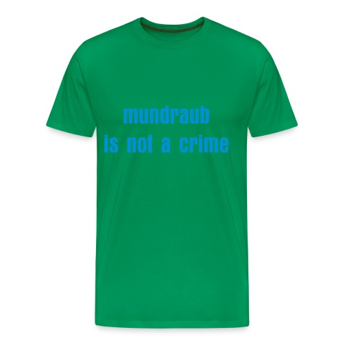 mundraub is not a crime  - Männer Premium T-Shirt