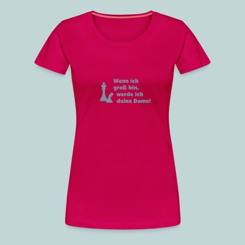 Bauer wird Dame einf. - Frauen Premium T-Shirt