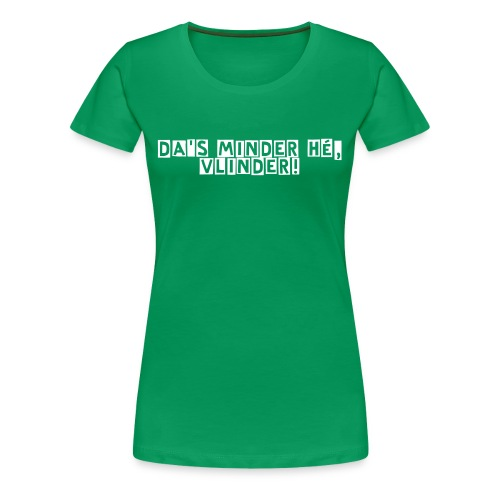 Getting a dino - Vrouwen Premium T-shirt