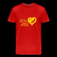 T-Shirts ~ Men's Premium T-Shirt ~ Broke but not Heart Broken