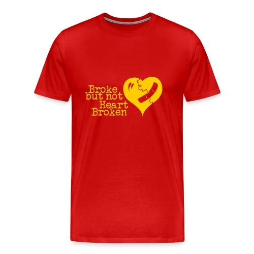 Broke but not Heart Broken - Men's Premium T-Shirt