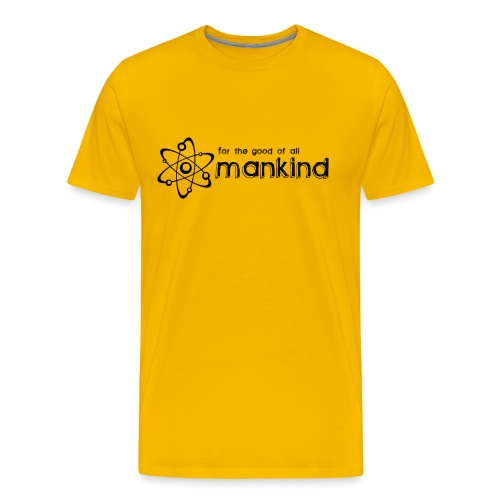 For the Good of all Mankind - Men's Premium T-Shirt