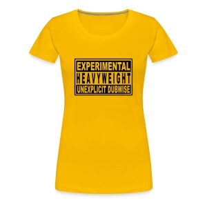 Experimental heavyweight unexplicit dubwise - Women's Premium T-Shirt