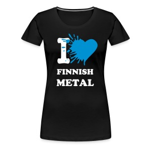 I love finnish metal - Women's Premium T-Shirt