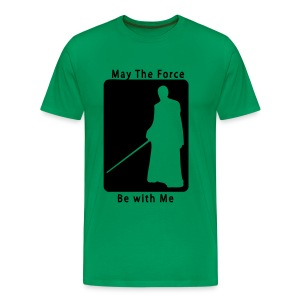 May the force be with me - T-shirt Premium Homme