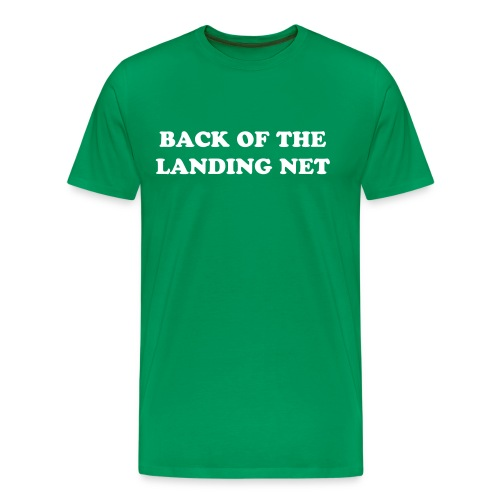 Back Of The Landing Net Mens T Shirt - Men's Premium T-Shirt