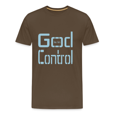 God is in Control T-Shirts
