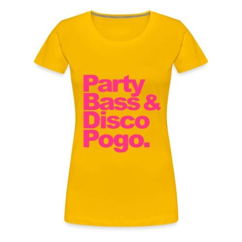 Discopogo. - Frauen Premium T-Shirt