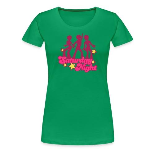 Saturday Night Girlie - Frauen Premium T-Shirt